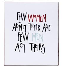 Sign, Few women admit..