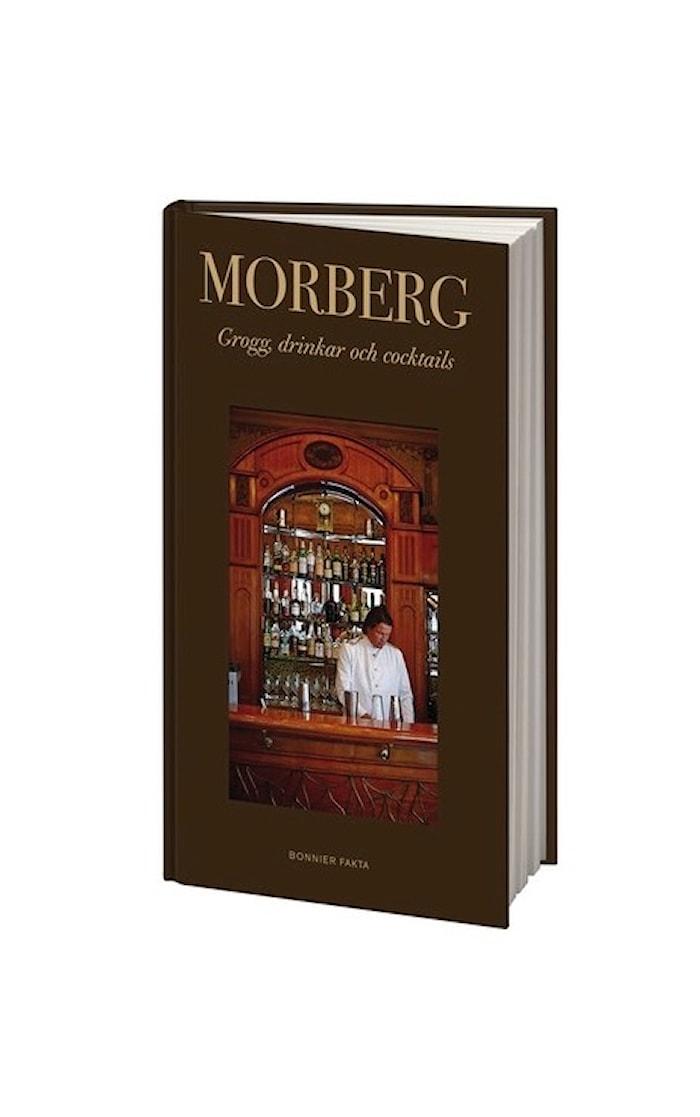 Per Morberg. Grogg, drinkar och cocktails