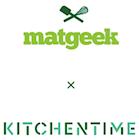Matgeek x KitchenTime