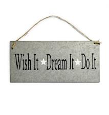 "Skylt ""Wish it - Dream it"" + Snöre"