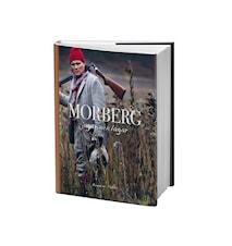 Per Morberg jagar och lagar